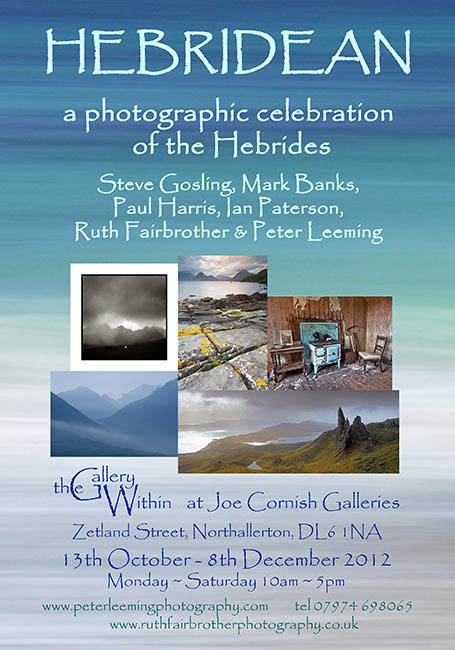 Hebridean exhibition of contemporary fine art photography at the gallery within joe cornish galleries northallerton with steve gosling paul harris mark banks ian paterson ruth fairbrother peter leeming